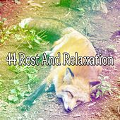 44 Rest And Relaxation von Relajacion Del Mar