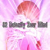 52 Detoxify Your Mind by S.P.A
