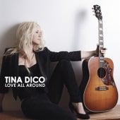 Love All Around de Tina Dico