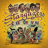 Carry On Jiving by The Stargazers