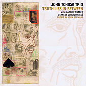 Truth Lies in-Between by John Tchicai Trio