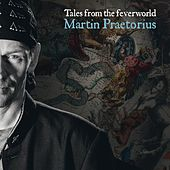 Tales from the Feverworld by Martin Praetorius