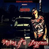 Visions of a Dopeman by ADHD