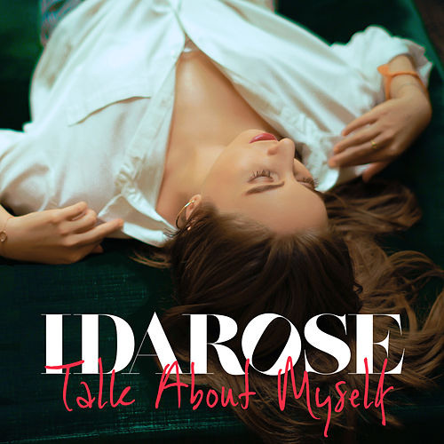 Talk About Myself by Idarose