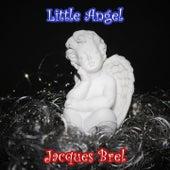 Little Angel von Jacques Brel