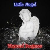 Little Angel von Maynard Ferguson