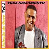 Seleção de Ouro, Vol. 1 by Tuca Nascimento