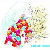 La Voz de las Flores de Valeria Donati