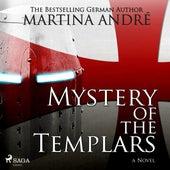Mystery of the Templars (Unabridged) von Martina André