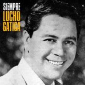 Siempre (Remastered) de Lucho Gatica