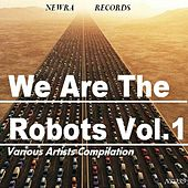 We Are The Robots Vol.1 di Various Artists