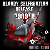 Bloody Celebration Release 2000th - EP by Various Artists