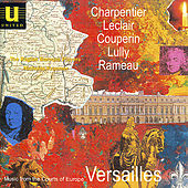 Music from the Courts of Europe - Versailles von Various Artists
