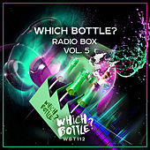 Which Bottle?: Radio Box, Vol. 5 - EP by Various Artists