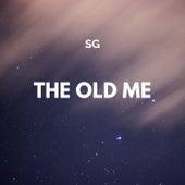 The Old Me van SG