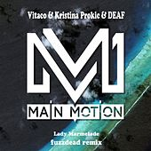 Lady Marmelade (Fuzzdead Remix) von Kristina Prokić Vitaco