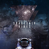 Spaceship Vibes by NoCap