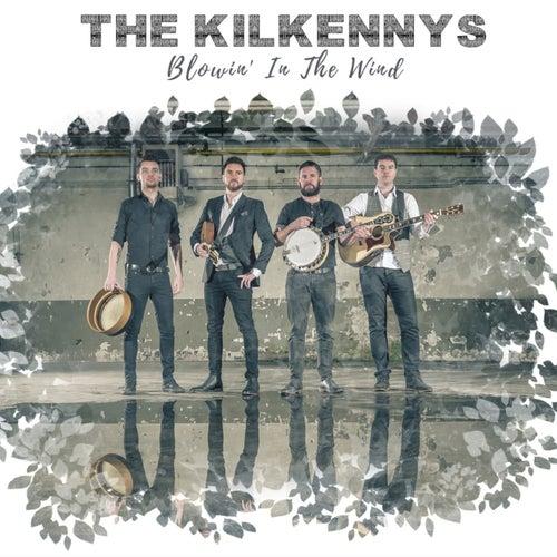 Blowin' in the Wind de The Kilkennys