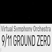 9/11 Ground Zero de Virtual Symphony Orchestra