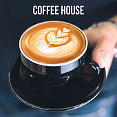 Coffee House von Various Artists