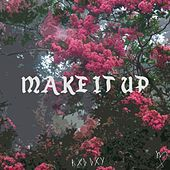 Make It Up by Dead Fish