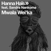 Mwala Wei'ka by Hanna Hais