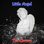 Little Angel by The Clovers