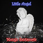 Little Angel di Mongo Santamaria