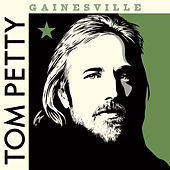 Gainesville (Outtake, 1998) by Tom Petty