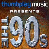 Thumbplay Presents: The 90s by Various Artists