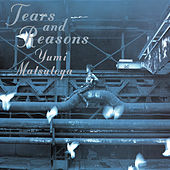 Tears And Reasons by Yumi Matsutoya