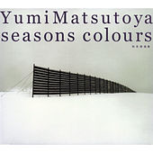 Seasons Colours -Autumn & Winter Best Edition- de Yumi Matsutoya