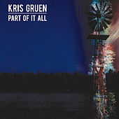 Part of It All by Kris Gruen