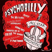 Psychobilly: All Star Psychotics by Various Artists