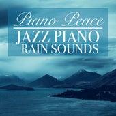 Jazz Piano Rain Sounds by Piano Peace