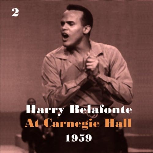 Harry Belafonte at Carnegie Hall 1959, Vol. 2 by Harry Belafonte