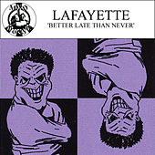 Better Late Than Never de Lafayette