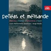 Debussy, Sibelius, Schöenberg, & Fauré: Pelléas et Mélisande by Czech Philharmonic Orchestra