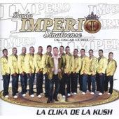La Clika De La Kush by Banda Imperio Sinaloense De Oscar Curiel