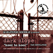 Dark Slope - Hood to Hood: The Compilation von Various Artists