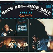 Rock Out With Dick Dale & His DelTones: Live At Ciro's de Dick Dale