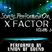 Songs Performed On X Factor Volume 3 by Union Of Sound