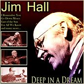 Deep in a Dream de Jim Hall