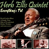 Everything's Pat von Herb Ellis Quintet