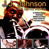 Old Devil Moon de J.J. Johnson
