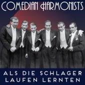 Als die Schlager laufen lernten von The Comedian Harmonists