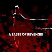 A Taste of  Revenge! de Various Artists