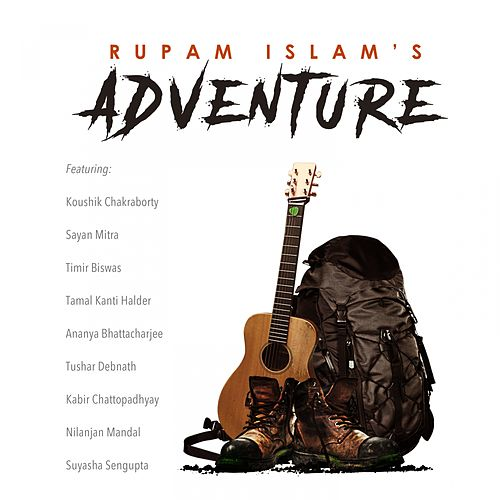 Adventure by Rupam Islam