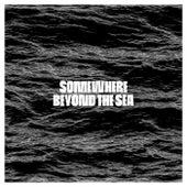 Somewhere Beyond the Sea von Sono