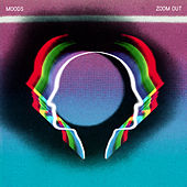 Zoom Out by Moods